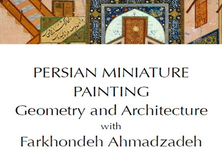 Persian Miniature Painting Geometry and Architecture