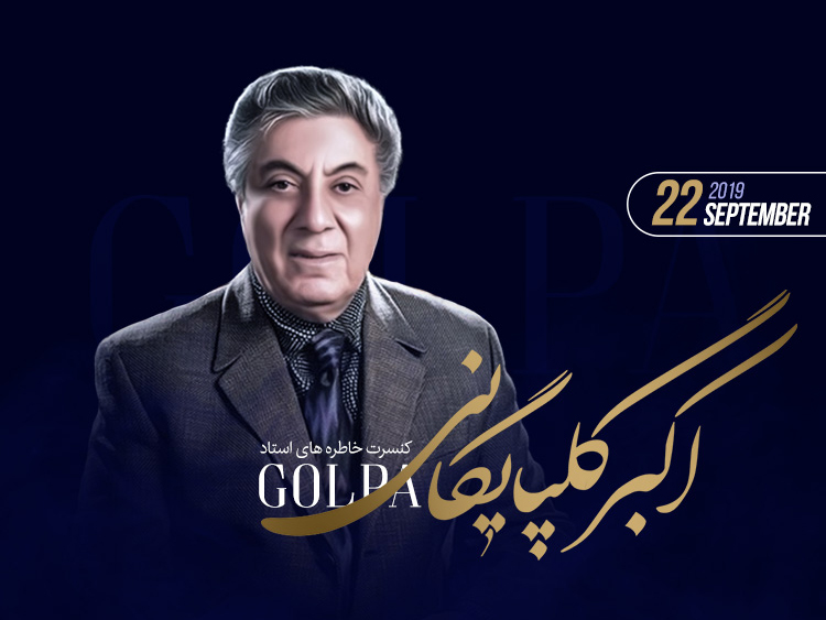 Akbar Golpaygani (Golpa) live in London, New Date