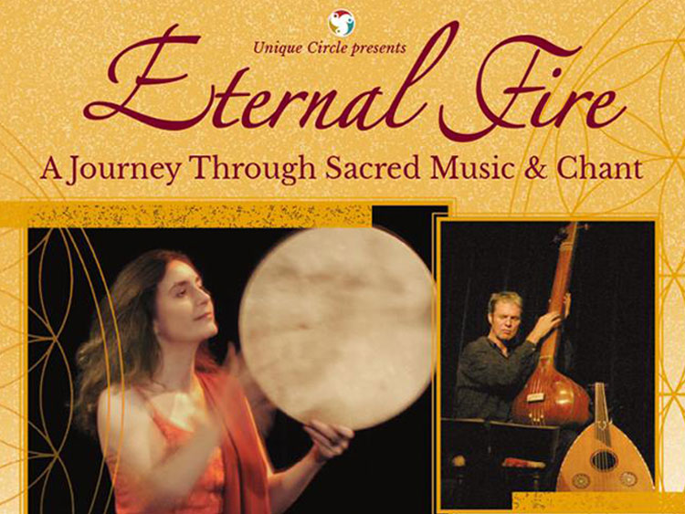 Eternal Fire, a journey through sacred music & chant